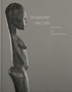 Skulpturen der Lobi von Morat,  Franz A, Strauß,  Bernhard