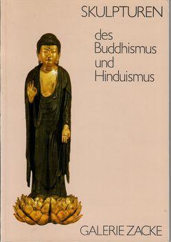 Skulpturen des Buddhismus und Hinduismus – Ausstellung 1985 von Zacken,  Wolfmar