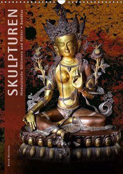 SKULPTUREN Hinduistische Göttinnen und Götter • Buddhas (Wandkalender 2019 DIN A3 hoch) von Maertens,  Bernd