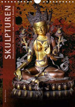 SKULPTUREN Hinduistische Göttinnen und Götter • Buddhas (Wandkalender 2019 DIN A4 hoch) von Maertens,  Bernd