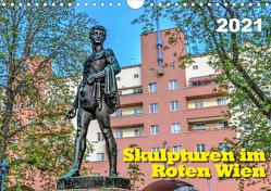 Skulpturen im Roten Wien (Wandkalender 2021 DIN A4 quer) von Braun,  Werner