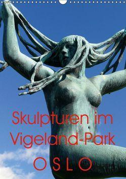 Skulpturen im Vigeland-Park Oslo (Wandkalender 2019 DIN A3 hoch) von M. Laube,  Lucy
