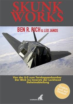 Skunk Works von Beukenberg,  Markus, Janos,  Leo, Rich,  Ben R.