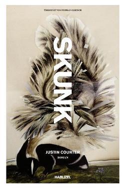 Skunk von Courter,  Justin, Glietsch,  Stephan