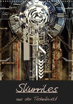 Skurriles aus der Technikwelt (Wandkalender 2019 DIN A3 hoch)