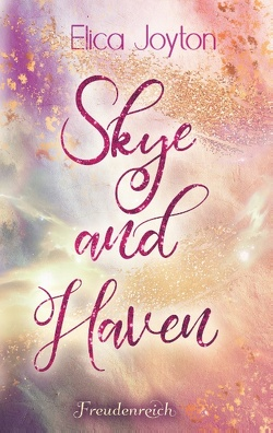 Skye and Haven von Joyton,  Elica