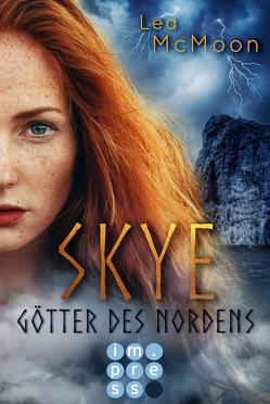 Skye. Götter des Nordens von McMoon,  Lea
