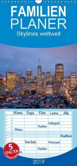 Skylines weltweit – Familienplaner hoch (Wandkalender 2019 , 21 cm x 45 cm, hoch) von Schickert,  Peter