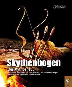 Skythenbogen von Faustmann,  Rudolf, Gailer,  Wolfgang