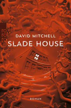 Slade House von Mitchell,  David, Oldenburg,  Volker