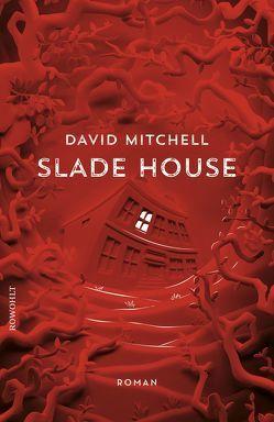 Slade House von Mitchell,  David, Oldenburg,  Volker
