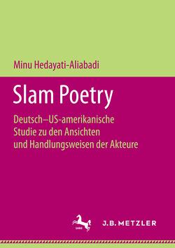 Slam Poetry von Hedayati-Aliabadi,  Minu
