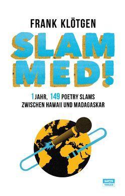 SLAMMED! von Klötgen,  Frank