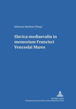 Slavica mediaevalia in memoriam Francisci Venceslai Mareš von Reinhart,  Johannes