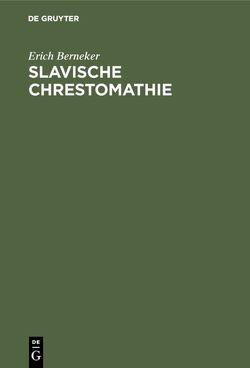 Slavische Chrestomathie von Berneker,  Erich