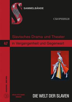 Slavisches Drama und Theater in Vergangenheit und Gegenwart von Krehl,  Birgit