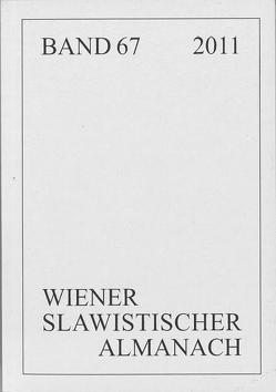 Wiener Slawistischer Almanach Band 67/2011 von Kempgen,  Sebastian, Reuther,  Tilmann