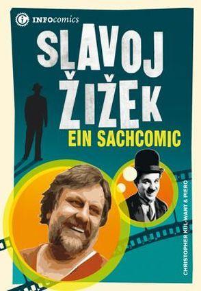 Slavoj Žižek von Kul-Want,  Christopher, Piero, Stascheit,  Wilfried, Utz,  Ilse