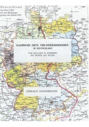 Slawische Orts- und Gewässernamen in Deutschland von Jannermann,  Oswald