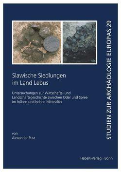 Slawische Siedlungen im Land Lebus von Pust,  Alexander