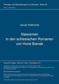 Slawismen in den schlesischen Romanen von Horst Bienek von Siatkowski,  Janusz
