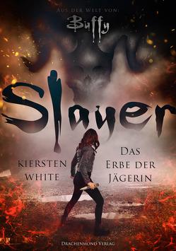 Slayer von White,  Kiersten