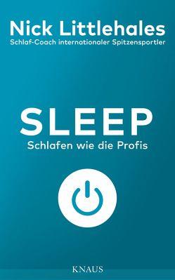 Sleep von Littlehales,  Nick, Zeltner,  Henriette