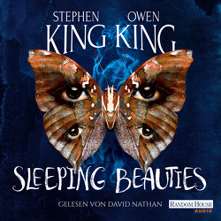 Sleeping Beauties von King,  Owen, King,  Stephen, Kleinschmidt,  Bernhard, Nathan,  David