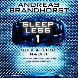 Sleepless – Schlaflose Nacht (Sleepless 1) von Brandhorst,  Andreas, Meisheit,  Yesim, Nathan,  David