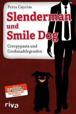 Slenderman und Smile Dog von Cnyrim,  Petra