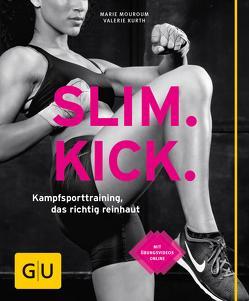 Slim Kick von Kurth,  Valerie, Mouroum,  Marie