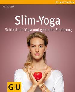 Slim-Yoga von Orzech,  Petra