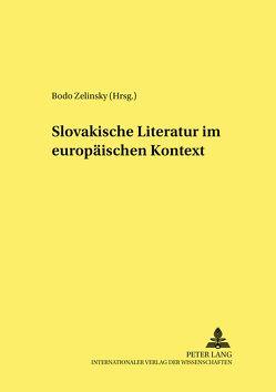 Slovakische Literatur im europäischen Kontext von Zelinsky,  Bodo