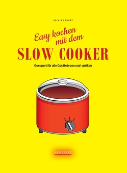 Slow Cooker von Lühert,  Sylvia, Watermann,  Antje