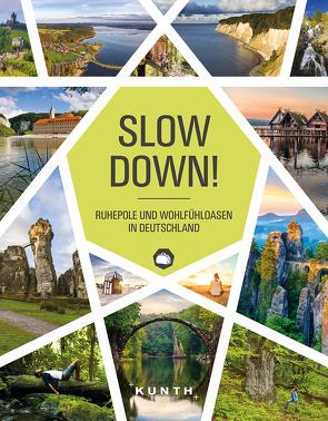 Slow Down! von KUNTH Verlag