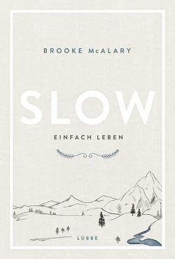 Slow. Einfach leben von Krauss,  Viola, McAlary,  Brooke