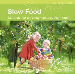 Slow Food von Dargentes,  Georgine