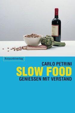 Slow Food von Frey-Trimillero,  Erika, Petrini,  Carlo