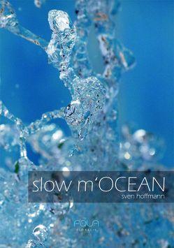 slow m'Ocean von Baumert,  Eva, Hoffmann,  Sven, Schickler,  Eva