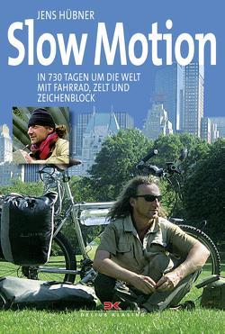 Slow Motion von Hübner,  Jens