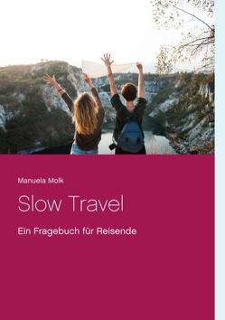 Slow Travel von Molk,  Manuela