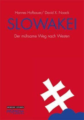 Slowakei von Hofbauer,  Hannes, Noack,  David