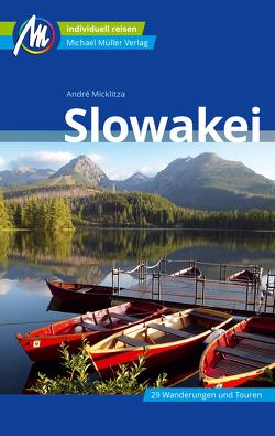 Slowakei Reiseführer Michael Müller Verlag von Micklitza,  André