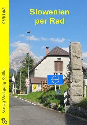 Slowenien per Rad von Schmitt-Burk,  Eberhard