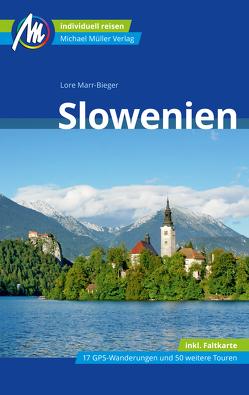 Slowenien Reiseführer Michael Müller Verlag von Marr-Bieger,  Lore