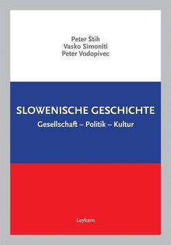Slowenische Geschichte von Simoniti,  Vasko, Stih,  Peter, Vodopivec,  Peter