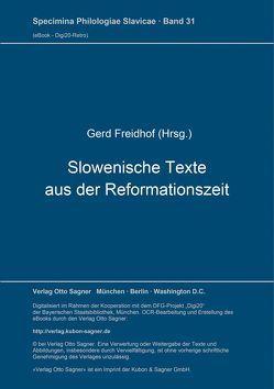 Slowenische Texte aus der Reformationszeit von Freidhof,  Gerd