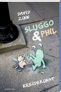 Sluggo & Phil von Zinn,  David