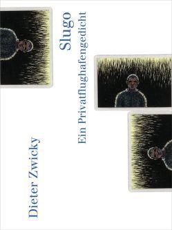 Slugo von Schulthess,  Martina von, Zwicky,  Dieter
