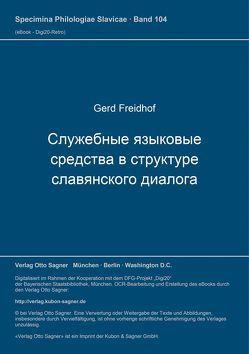 Služebnye jazykovye sredstva v strukture slavjanskogo dialoga von Freidhof,  Gerd